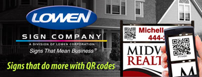 Signs that do more with QR codes from Lowen Sign Company